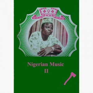 Nigerian Music Volume II