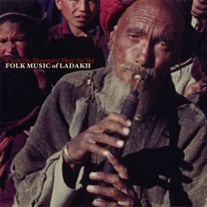 Where the mountains meet the kky: Folk Music of Ladakh
