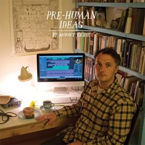 Pre-Human Ideas