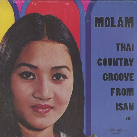 Molam: Thai Country Groove From Isan Vol. 1