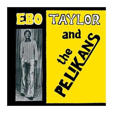 Ebo Taylor And The Pelikans