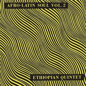 Afro-Latin Soul Vol. 2
