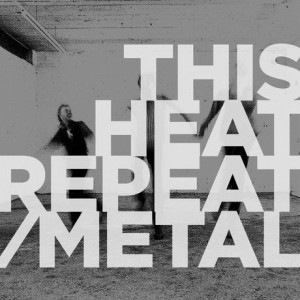 Repeat / Metal