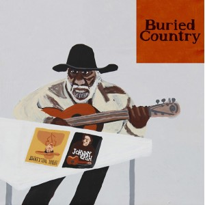 Buried Country: An Anthology Of Aboriginal Australian Country Music