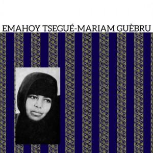Emahoy Tsegue-Mariam Guebru