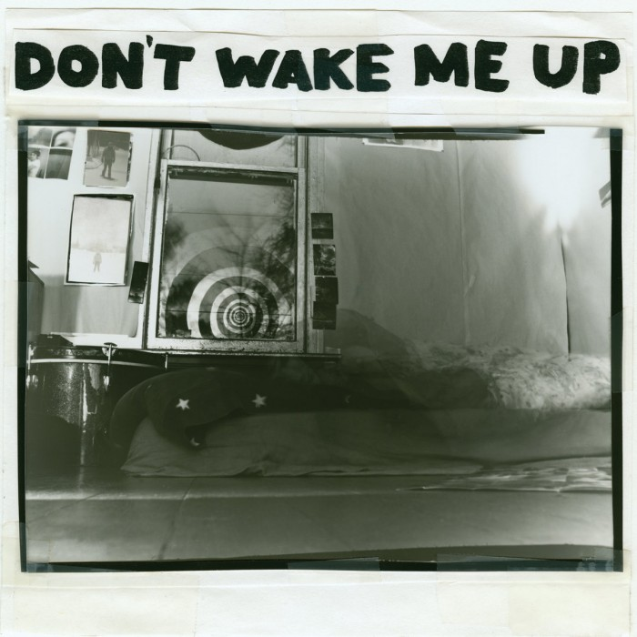 Don't wake me up