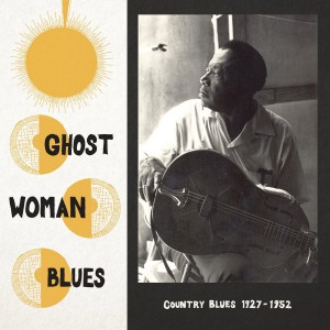 Ghost woman blues